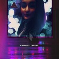 Twilight!! - VONNBOYD