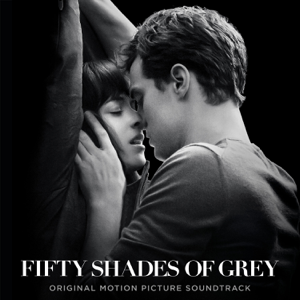 Vários intérpretes - Fifty Shades of Grey (Original Motion Picture Soundtrack)