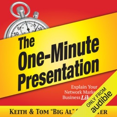The One-Minute Presentation: Explain Your Network Marketing Business Like a Pro (Unabridged)
