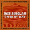 Bob Sinclar - I'm on My Way artwork
