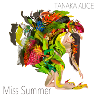 TANAKA ALICE - Miss Summer - EP artwork