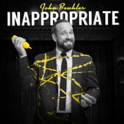 Inappropriate - John Beuhler - John Beuhler