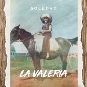 La Valeria - Soledad