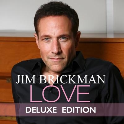 Love (Deluxe Edition) - Jim Brickman