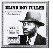 Blind Boy Fuller - Big Leg Woman Gets My Pay