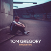 Tom Gregory - Fingertips Grafik