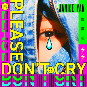 閻奕格 - Please don't cry