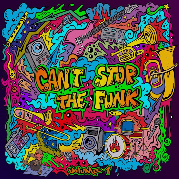 Can't Stop the Funk Volume 1