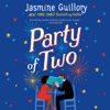 Jasmine Guillory - Party of Two (Unabridged)  artwork