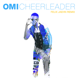 Omi - Cheerleader (Felix Jaehn Remix) [Radio Edit]