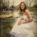 Alecia Nugent - Hillbilly Goddess (feat. J.D. Crowe)