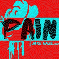 Pain: A Jake Haze Joint