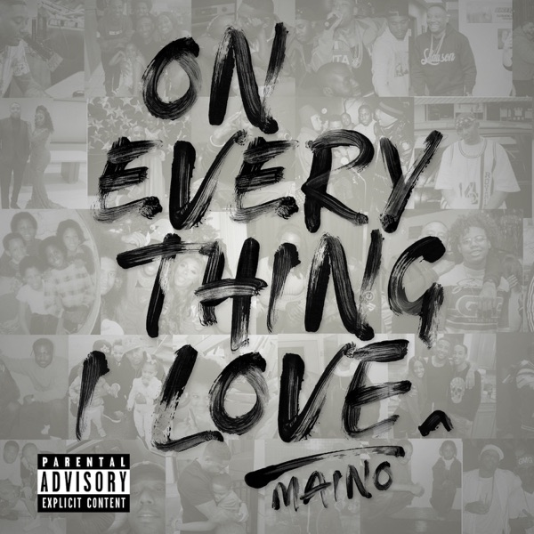 iTunes Artwork for 'On Everything I Love (by Maino)'
