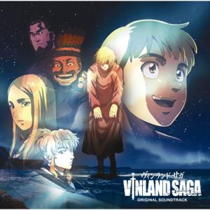 オリジナル・サウンドトラック - 「ヴィンランド・サガ」オリジナル・サウンドトラック