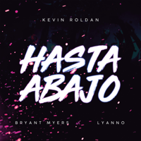 Hasta Abajo - Kevin Roldán, Bryant Myers & Lyanno
