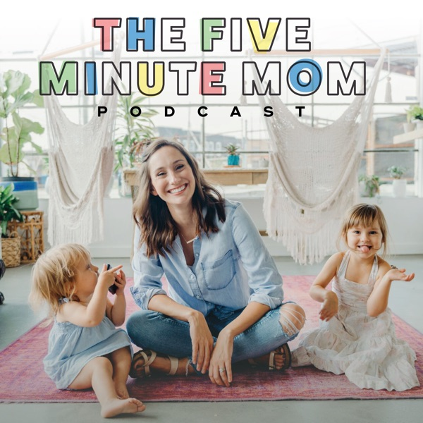 The 5 Minute Mom Podcast