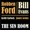 Robben Ford & Bill Evans - The Sun Room  artwork