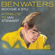 Ben Waters Watching the River Flow (with Keith Richards, Mick Jagger, Bill Wyman, Charlie Watts, Ronnie Wood & Jools Holland) - Ben Waters