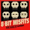 8-Bit Misfits - Nero Forte