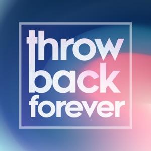 Throwback Forever