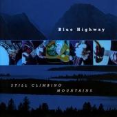 Blue Highway - Union Man