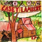 Casey Joe Lambert - EP