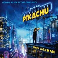 Pokemon: Detective Pikachu - Official Soundtrack