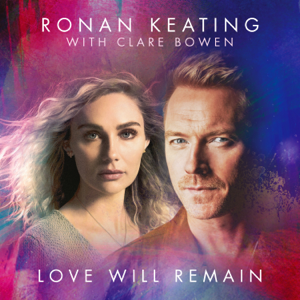 Ronan Keating - Love Will Remain - EP