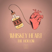 Hollow - Whiskey Heart (feat. Lief Sjostrom & Mandi Quinn)