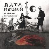 Rata Negra - ¿Qué Tendrá?
