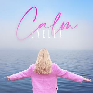 Evella - Calm