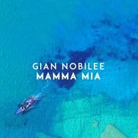 Mamma Mia! - GIAN NOBILEE