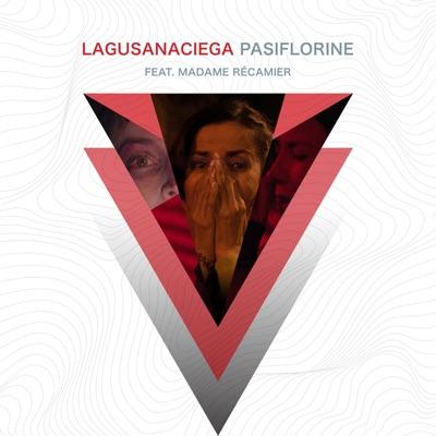 Pasiflorine (feat. Madame Récamier) - Single - La Gusana Ciega