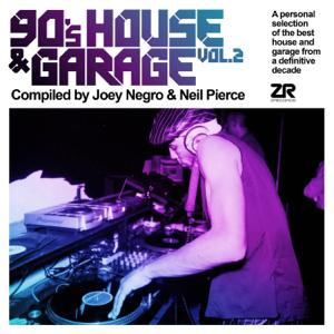 Joey Negro & Neil Pierce - 90's House & Garage, Vol.2 (Compiled by Joey Negro & Neil Pierce)