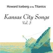 Howard Iceberg & the Titanics - The Majesty of Love