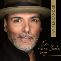 Jay Alexander - Du meine Seele, singe... artwork