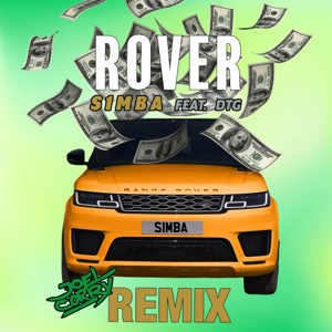 S1mba - Rover feat. DTG [Joel Corry Remix]