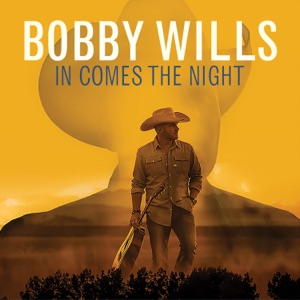 Bobby Wills - In Comes the Night - Line Dance Music