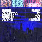 [Download] Make It To Heaven (with Raye) MP3