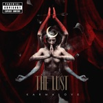 The Lust - Nail in My Wound