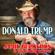 Donald Trump - Jamie Bergeron & The Kickin' Cajuns