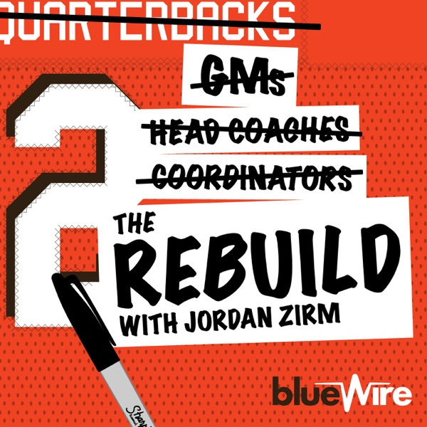 The Rebuild: A Cleveland Browns Pod