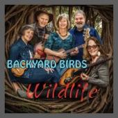 Backyard Birds - Me and the Wildwood Rose