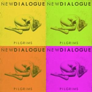 New Dialogue - Pilgrims - Christian Medice Remix