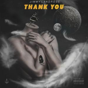 Jimmy Landrose - Thank You
