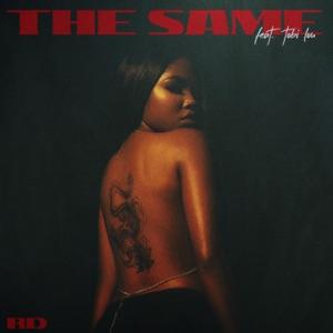 The Same (feat. Tobi Lou) - Single