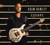 Adam Hawley featuring Rick Braun - Escape  feat. Rick Braun