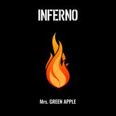 インフェルノ-Mrs. GREEN APPLE
