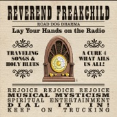 Reverend Freakchild - Jesus Just Left Chicago