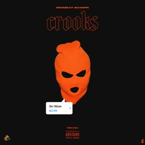 Westside Tut & NLE Choppa - Crooks